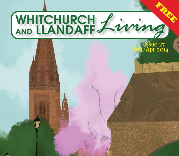 Whitchurch and Llandaff Living magazine Cardiff