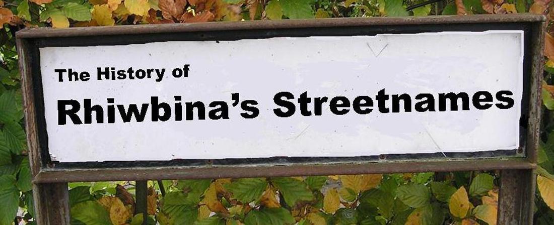 Rhiwbina Street Names