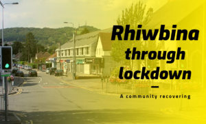 Rhiwbina-lockdown