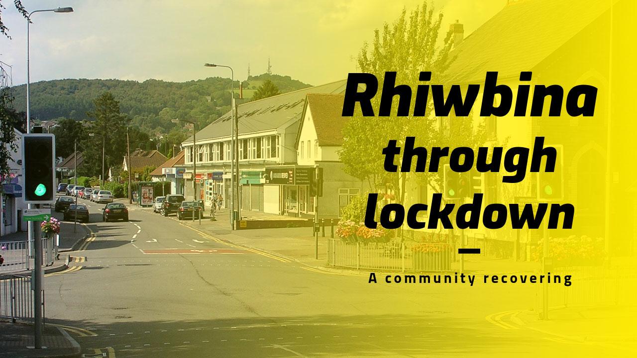 Rhiwbina-lockdown